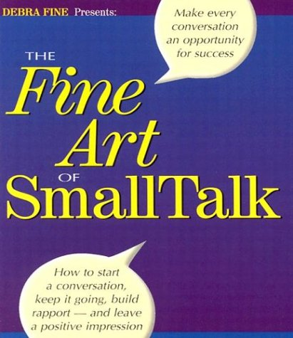 9780971132238: The Fine Art of Small Talk
