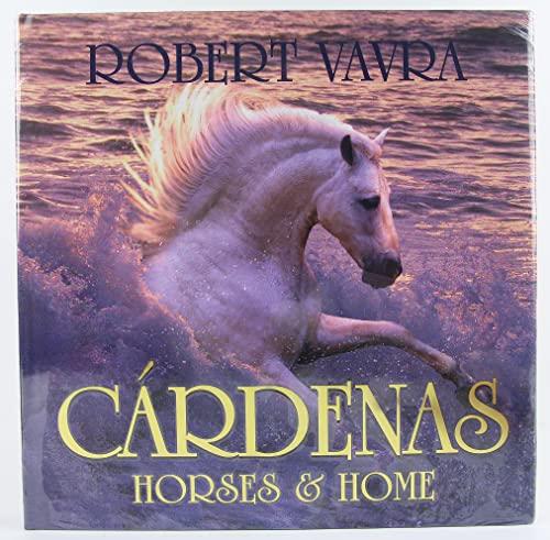 Cardenas: Horses & Home: Vavra, Robert