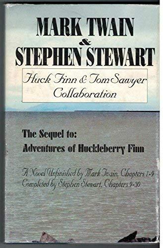 Huck Finn & Tom Sawyer; Collaboration: The: Mark Twain, Stephen