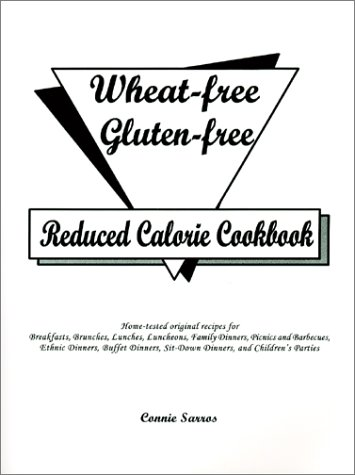 9780971134607: Wheat-Free Gluten-Free Reduced Calorie Cookbook