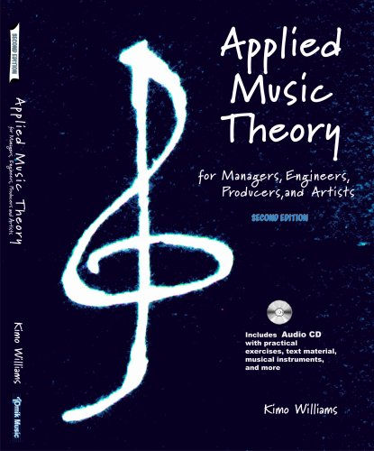 9780971136007: Applied Music Theory for Managers, Engineers, Producers and Artists 2nd Edition