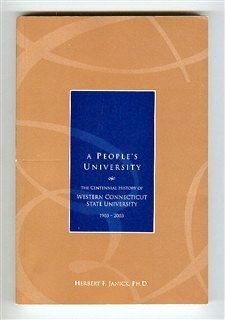9780971136618: A People's University: The Centennial History of Western Connecticut State University, 1903-2003
