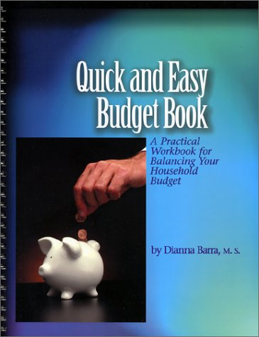 9780971137042: Quick and Easy Budget Book: A Practical Workbook for Balancing Your Household Budget