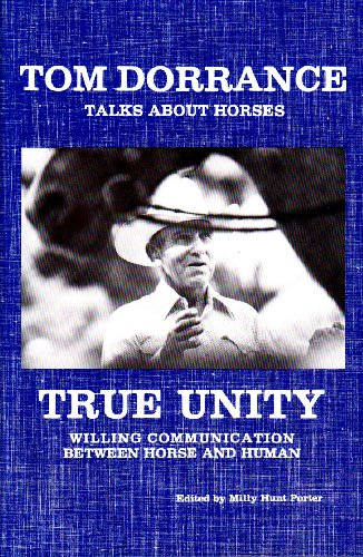 9780971138612: True Unity: Willing Communication Between Horse and Human