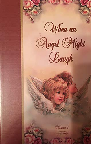9780971141018: When an Angel Might Laugh: Volume 1