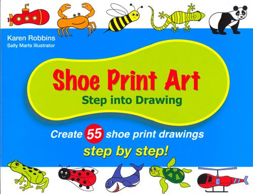 9780971144118: Shoe Print Art: Step Into Drawing Step by Step