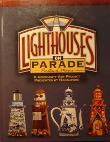 Lighthouses on parade, Portland, Maine: A community: Benigni, Lou Ann