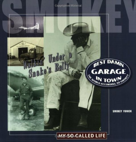 9780971146938: Best Damn Garage in Town: The World According to Smokey