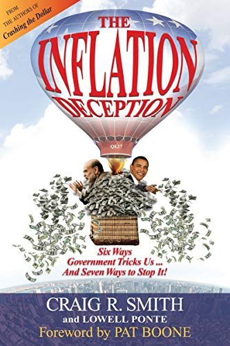 9780971148222: The Inflation Deception: Six Ways Government Tricks Us...and Seven Ways to Stop It!