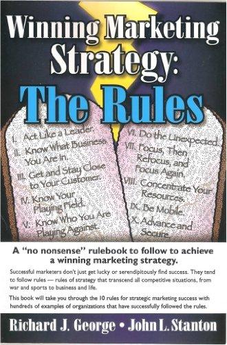 9780971154209: Winning Marketing Strategy: The Rules