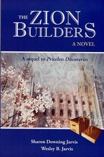 The Zion Builders: Wesley B. Jarvis Sharon Downing Jarvis