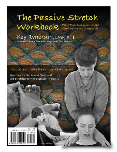 9780971159594: The Passive Stretch Workbook
