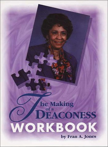 9780971160705: The Making of a Deaconess Workbook