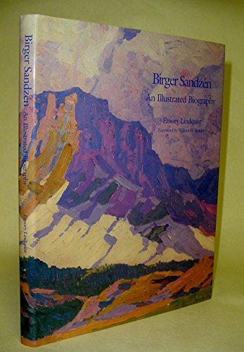 9780971160811: BIRGER SANDZEN: An Illustrated Biography