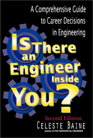 9780971161399: Is There an Engineer Inside You? A Comprehensive Guide to Career Decisions in Engineering (Second Edition)