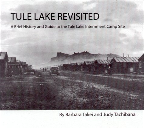 9780971167605: Tule Lake Revisited