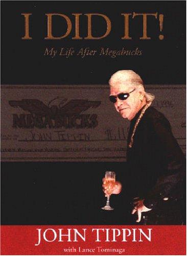 9780971168213: I Did It: My Life After Megabucks