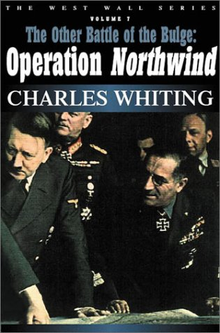 9780971170971: OTHER BATTLE OF THE BULGE: Operation Northwind (West Wall Series)