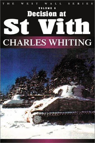 DECISION AT ST VITH (West Wall Series): Whiting, Charles