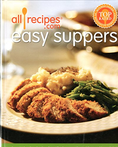 Allrecipes.com easy suppers (2nd ed.)
