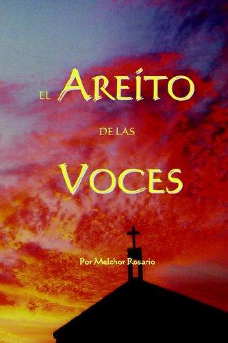 El Areto de Las Voces: Melchor Rosario