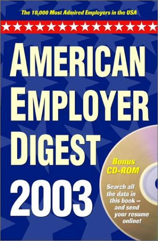 American Employer Digest: The 10,000 Most-Admired Employers in the USA: Mediacorp Inc.