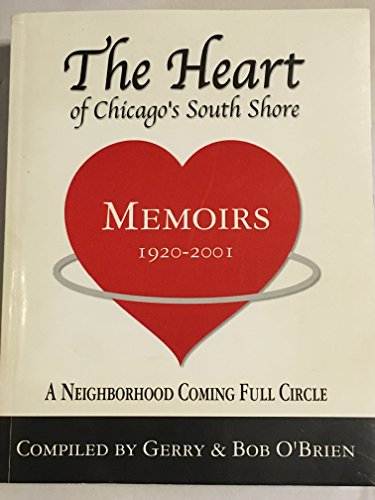 9780971174900: The heart of Chicago's South Shore: A neighborhood coming full circle