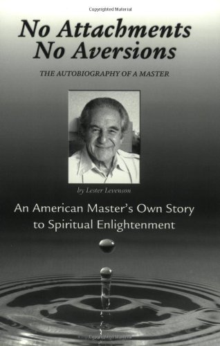 9780971175518: No Attachments, No Aversions: The Autobiography of a Master