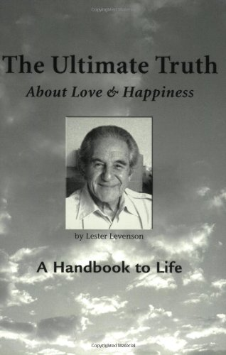 9780971175532: The Ultimate Truth (About Love & Happiness): A Handbook to Life