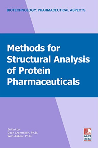 Methods for Structural Analysis of Protein Pharmaceuticals: Editor-Wim Jiskoot; Editor-Daan