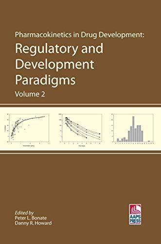 9780971176737: Pharmacokinetics In Drug Development: Regulatory And Developmental Paradigms