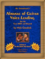 9780971185814: Mr. Goodchord's Almanac of Guitar Voice-Leading for the Year 2001 and Beyond, Vol. 2: Do Not Name That Chord
