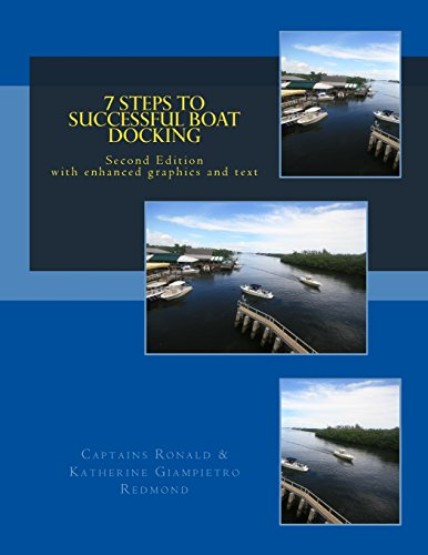 9780971191136: 7 Steps to Successful Boat Docking for Power and Sail