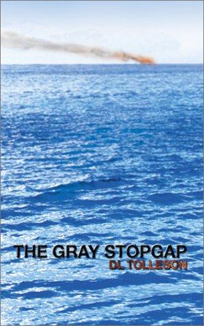 9780971191563: The Gray Stopgap