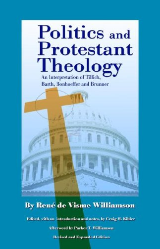 9780971191907: Politics and Protestant Theology: An Interpretation of Tillich, Barth, Bonhoeffer and Brunner