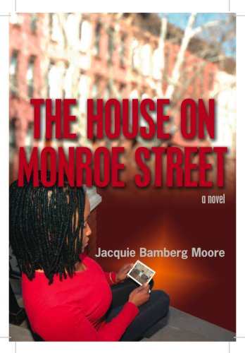 The House on Monroe Street: Jacquie Bamberg Moore