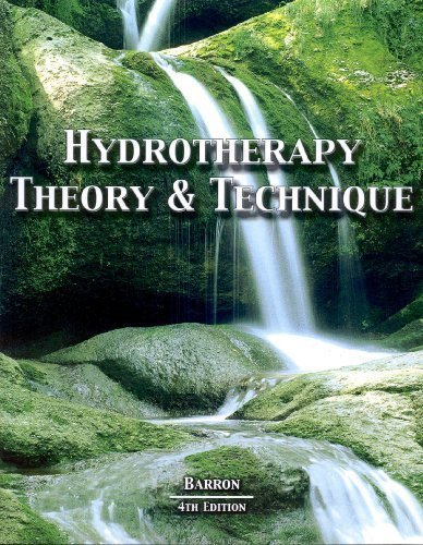 Hydrotherapy Theory & Technique: Patrick Barron