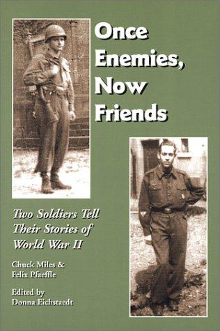 Once Enemies, Now Friends