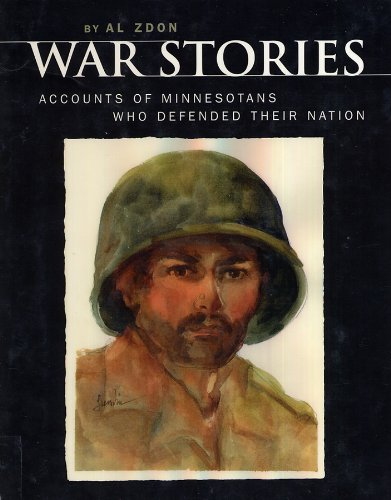 War stories: Accounts of Minnesotans who defended their nation: Zdon, Al