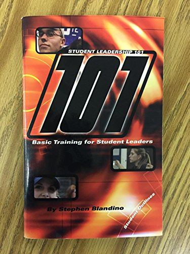 9780971194212: Student Leadership 101: Basic Training for Student Leaders