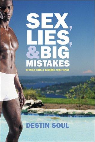9780971195363: Sex, Lies, and Big Mistakes: Platinum Edition