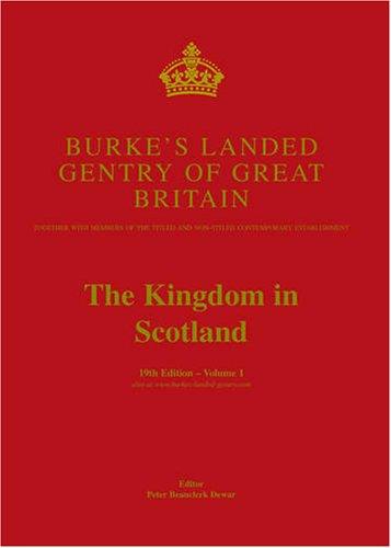 Burke's Landed Gentry of Great Britain, the: Beauclerk Dewar, peter