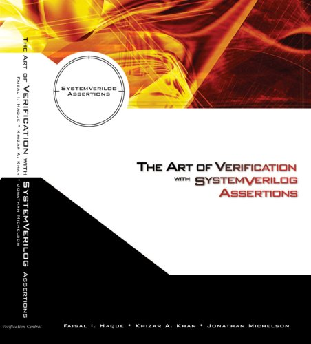 9780971199415: The Art of Verification with SystemVerilog Assertions