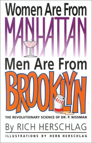 9780971199606: Women Are From Manhattan, Men Are From Brooklyn: The Revolutionary Science of Dr. P. Nissman