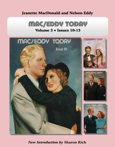 Mac/Eddy Today: Jeanette MacDonald and Nelson Eddy: Rich, Sharon
