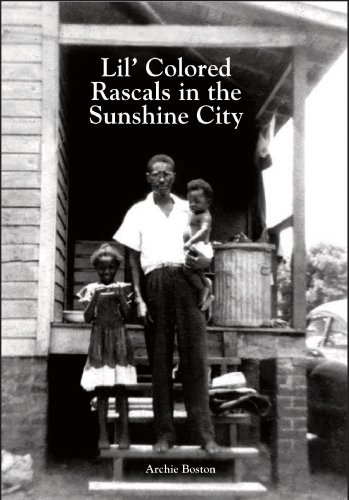 Lil' Colored Rascals in the Sunshine City (signed): Archie Boston