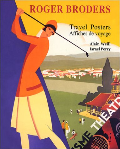 9780971205932: Roger Broders Travel Posters