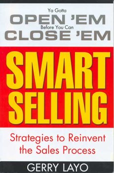 9780971212626: Smart Selling: Strategies to Reinvent the Sales Process
