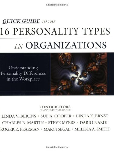 9780971214415: Quick Guide to the 16 Personality Types in Organizations: Understanding Personality Differences in the Workplace