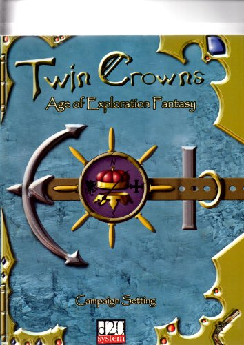 9780971214507: Twin Crowns: Age of Exploration Fantasy